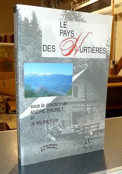 Livre ancien Savoie - Le pays des Hurtières. Saint-Georges, Saint-Alban, Saint-Pierre - Brunet, André & Prieur, Jean