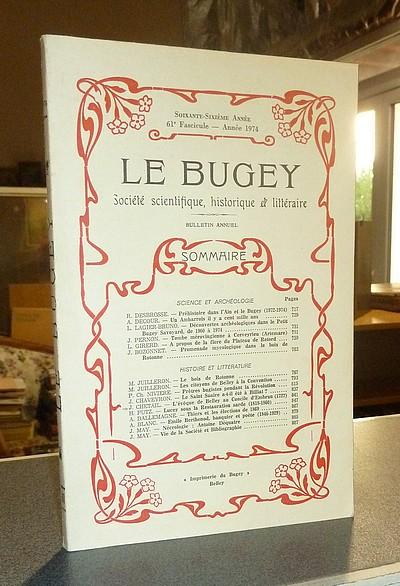 Livre ancien Savoie - Le Bugey. 66e année, 61e fascicule - année 1974. Société Scientifique,... - Le Bugey. Société Scientifique Historique et Littéraire
