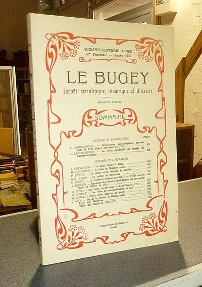 Livre ancien Savoie - Le Bugey. 67e année, 62e fascicule - Année 1975. Société Scientifique,... - Le Bugey. Société Scientifique Historique et Littéraire