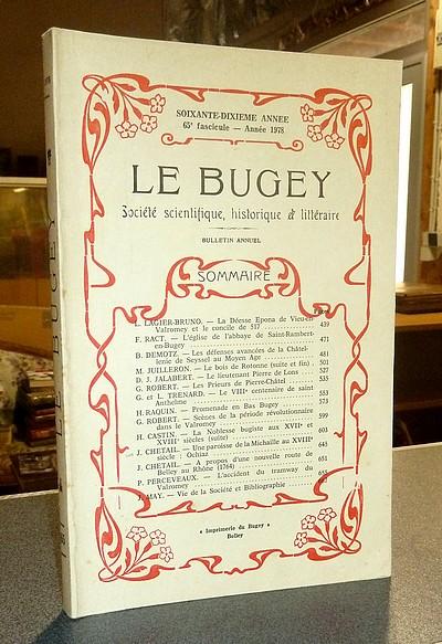 Livre ancien Savoie - Le Bugey. 70e année, 65e fascicule - Année 1978. Société Scientifique,... - Le Bugey. Société Scientifique Historique et Littéraire