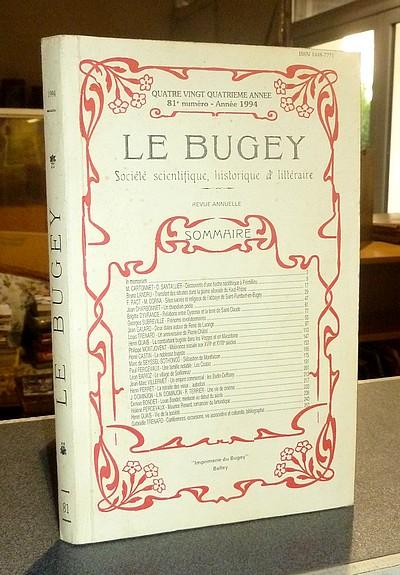 Livre ancien Savoie - Le Bugey. 84e année, 81e numéro - Année 1994. Société Scientifique,... - Le Bugey. Société Scientifique Historique et Littéraire