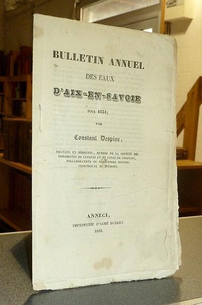 Livre ancien Savoie - Bulletin annuel des Eaux d'Aix-en-Savoie pour 1834 - Despine, Constant
