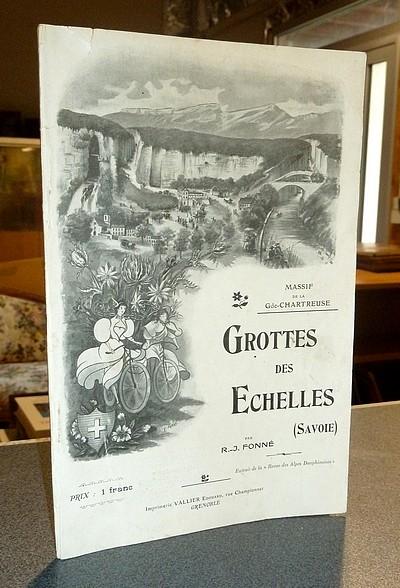 Livre ancien Savoie - Grottes des Echelles (Savoie) - Fonné, R.-J.