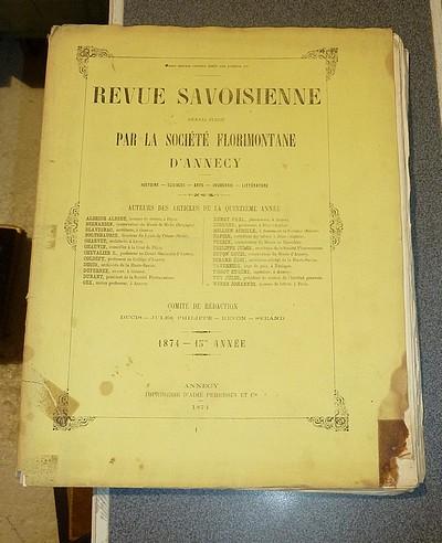 Livre ancien Savoie - Revue Savoisienne , 1874, 15e année - Revue Savoisienne