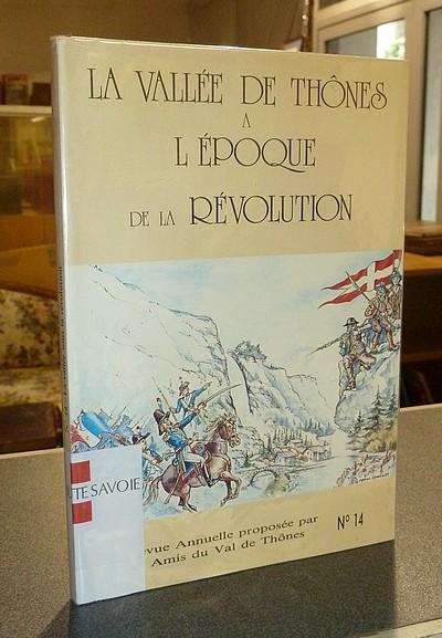 Livre ancien Savoie - La vallée de Thônes à l'époque de la Révolution - Collectif