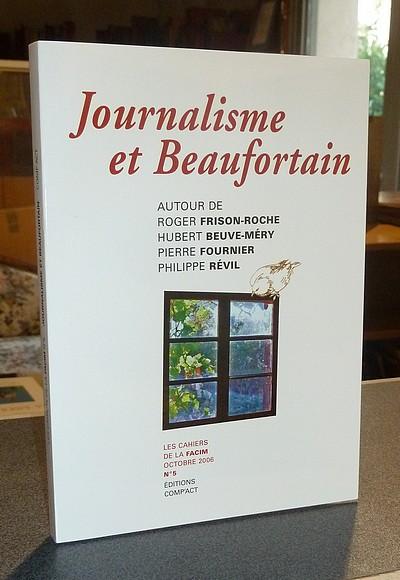 Livre ancien Savoie - Journalisme et Beaufortain, autour de Roger Frison-Roche, Hubert Beuve-Méry,... -