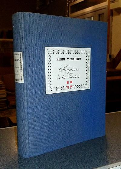 Livre ancien Savoie - Histoire de la Savoie - Ménabréa, Henri