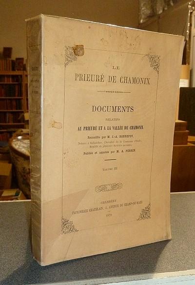 Livre ancien Savoie - Le Prieuré de Chamonix. Documents relatifs au Prieuré et à la Vallée de... - Bonnefoy & Perrin