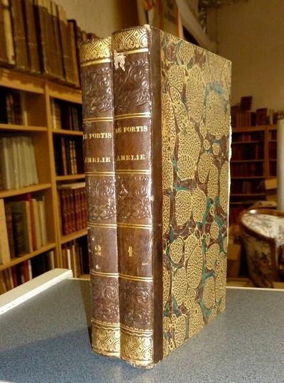 Livre ancien Savoie - Amélie ou voyage à Aix-les-Bains et aux environs - Fortis, Cte de