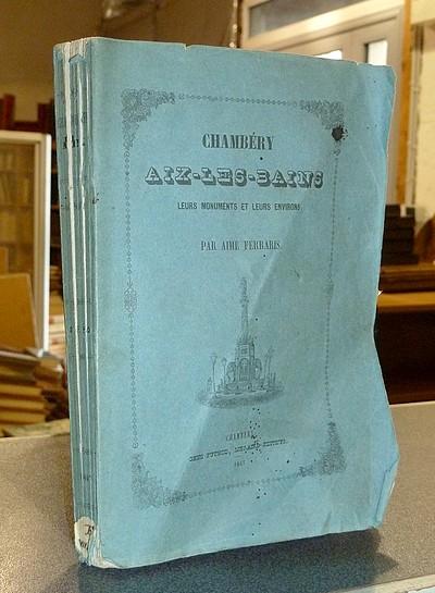 Livre ancien Savoie - Chambéry, Aix les Bains, leurs monuments et leurs environs. Précédés d'un... - Ferraris, Aimé