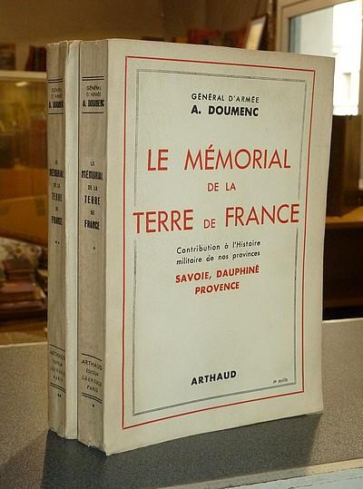 Livre ancien Savoie - Le Mémorial de la Terre de France. Contribution à l'histoire militaire de nos... - Doumenc (Général d'Armée), A.