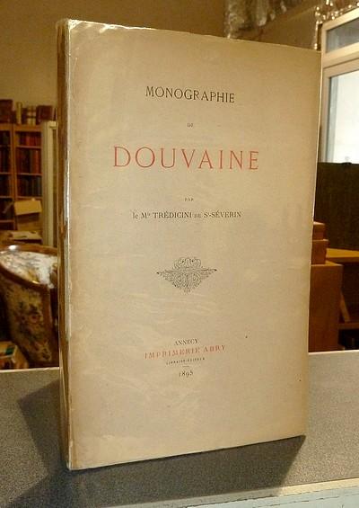 Livre ancien Savoie - Monographie de Douvaine - Trédicini de St-Séverin, Marquis