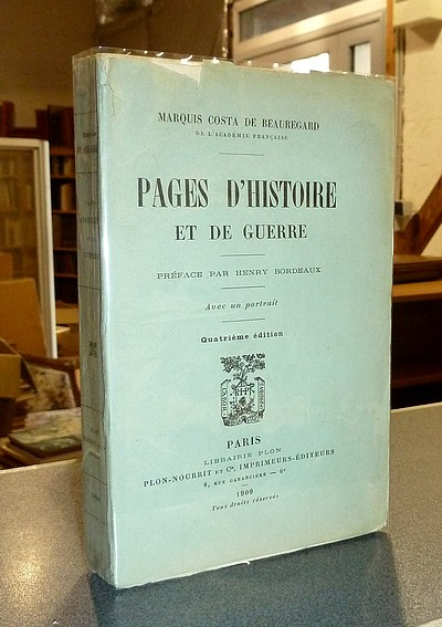 Livre ancien Savoie - Pages d'Histoire et de Guerre - Costa de Beauregard, Marquis