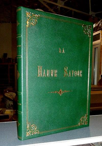 Livre ancien Savoie - Haute-Savoie. Récits de voyage et d'Histoire - Wey, Francis