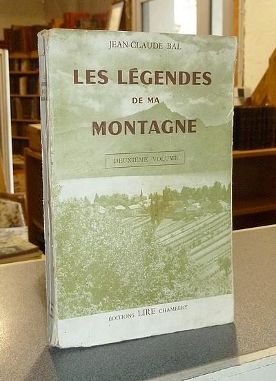 Livre ancien Savoie - Les légendes de ma montagne - Bal, Jean-Claude