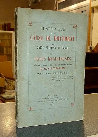 Livre ancien Savoie - Historique de la cause du Doctorat de Saint François de Sales et des Fêtes... - Brasier, Chanoine