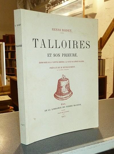 Livre ancien Savoie - Talloires et son Prieuré - Rodet, Henri