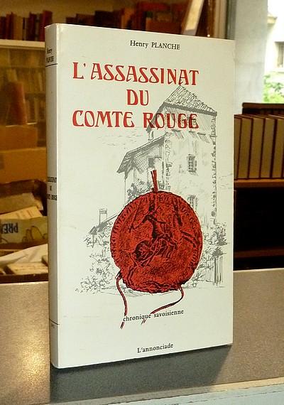 Livre ancien Savoie - L'assassinat du Comte Rouge - Planche Henry