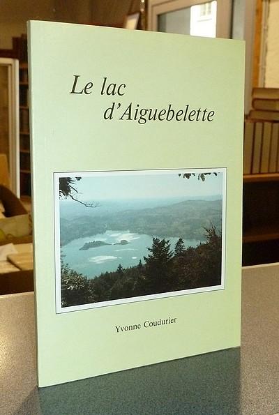 Livre ancien Savoie - Le lac d'Aiguebelette - Coudurier, Yvonne