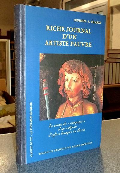 Livre ancien Savoie - Riche journal d'un artiste pauvre. Le carnet des « campagnes » d'un sculpteur... - Gilardi, Giuseppe Andrea
