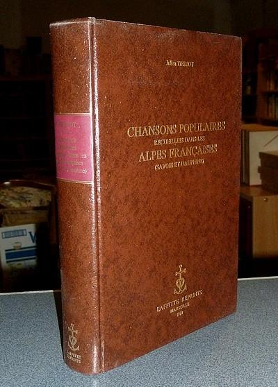 Livre ancien Savoie - Chansons populaires recueillies dans les Alpes françaises (Savoie et Dauphiné) - Tiersot, Julien