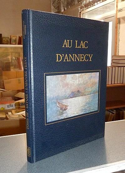 Livre ancien Savoie - Au lac d'Annecy - Coppier, André-Charles