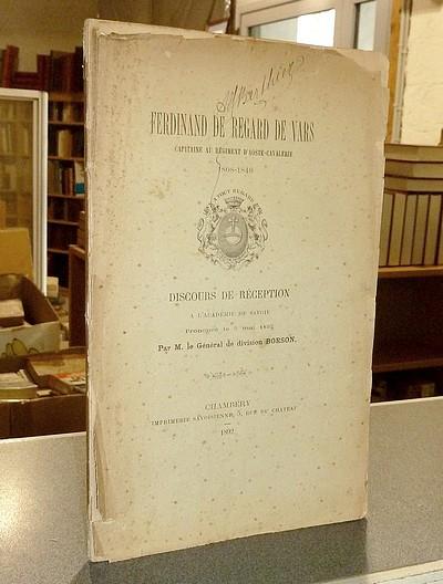 Livre ancien Savoie - Ferdinand de Regard de Vars. Capitaine au régiment d'Aoste-Cavalerie.... - Borson, Général de Division