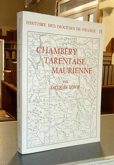 Livre ancien Savoie - Les Diocèses de Chambéry, Tarentaise Maurienne - Lovie, Jacques
