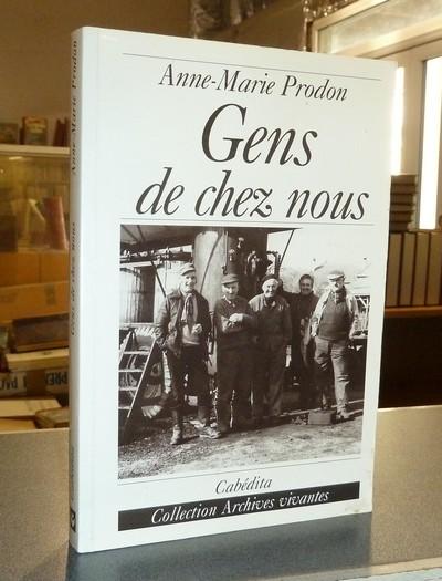 Livre ancien Savoie - Gens de chez nous - Prodon, Anne-Marie