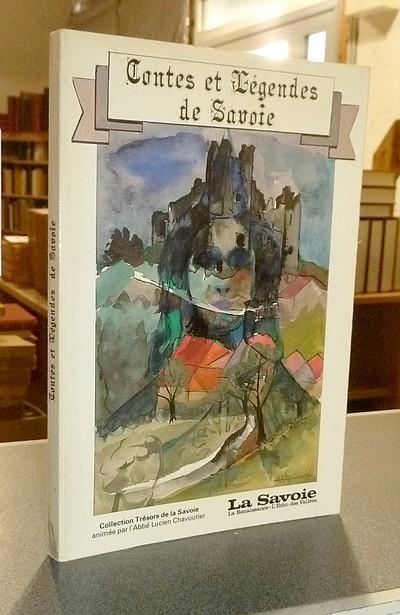 Livre ancien Savoie - Contes et légendes de Savoie - Breche, Y. & Brunon, C.-F. & Chavoutier, L. & Clocher, J.-R. & Janin, B. & Palluel-Gaillard, A. & Perrier, J.-G.