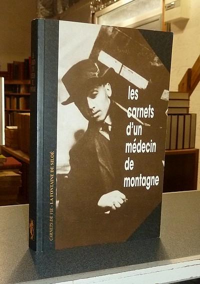 Livre ancien Savoie - Les carnets d'un médecin de montagne. Les mémoires du Docteur Berger,... - Berger, Docteur