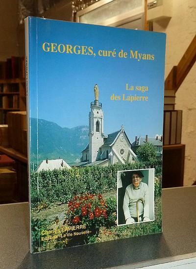 Livre ancien Savoie - Georges, curé de Myans. La saga des Lapierre - Lapierre, Charles