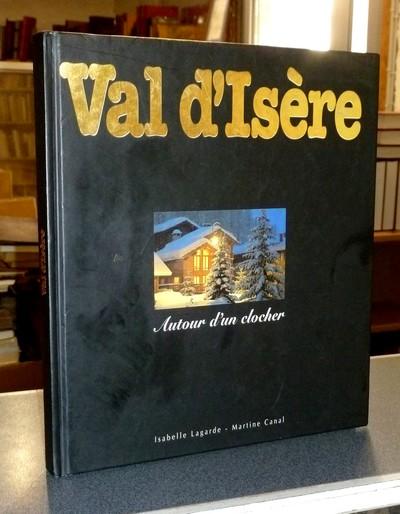 Livre ancien Savoie - Val d'Isère, autour d'un clocher -