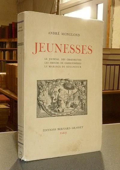 Livre ancien Savoie - Jeunesses. Le journal des Charmettes, les amours de Carbonnières, Le mariage... - Monglond, André