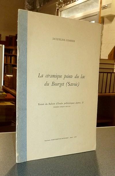 Livre ancien Savoie - La céramique peinte du lac du Bourget (Savoie) - Combier, Jacqueline