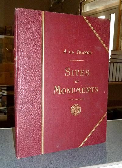 Livre ancien Savoie - Sites et Monuments. La Savoie (Savoie - Haute Savoie) - Touring-Club de France