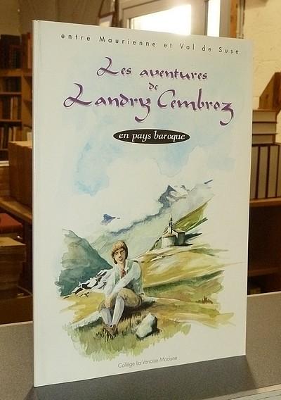 Livre ancien Savoie - Les aventures de Landry Cembroz en pays baroque - Collectif