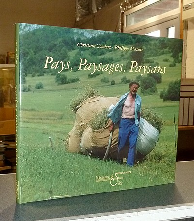 Livre ancien Savoie - Pays, Paysages, Paysans - Combaz, Christian & Mazure, Philippe