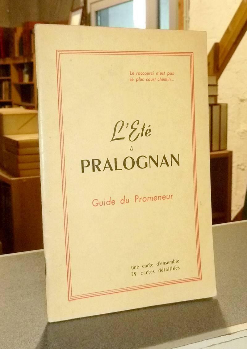 Livre ancien Savoie - L'Été à Pralognan. Guide du Promeneur. Une carte d'ensemble et 19 cartes... - Pommier & Ruffier-Lanche