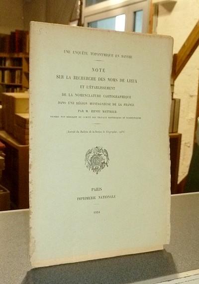 Livre ancien Savoie - Une enquête toponymique en Savoie. Note sur la recherche des noms de lieux et... - Mettrier, Henri