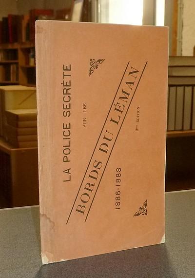 Livre ancien Savoie - La Police secrète sur les bords du Léman 1886-1888 -