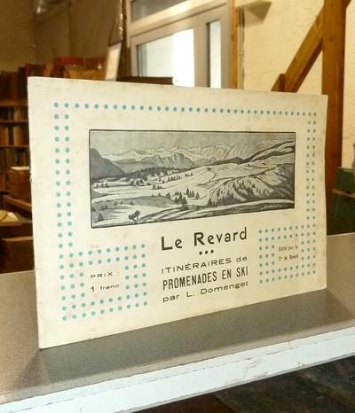 Livre ancien Savoie - Le Revard. Itinéraires de promenades en ski - Domenget, L.