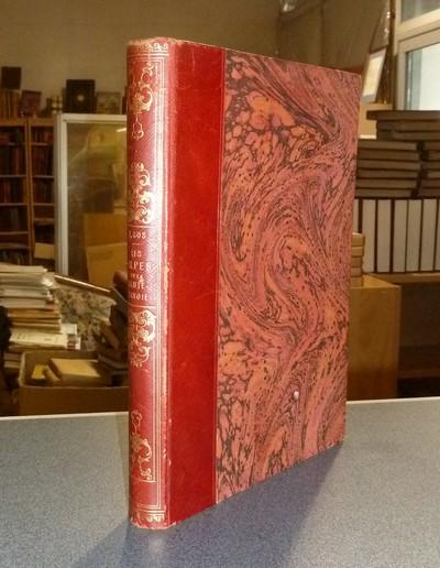 Livre ancien Savoie - Les Alpes de la Haute-Savoie - Gos, François