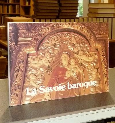 Livre ancien Savoie - La Savoie Baroque - Chavoutier, Abbé Lucien & Aubert, Jean & Favre, J.-S.