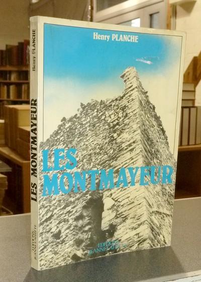 Livre ancien Savoie - Les Montmayeur. Chronique Savoyarde - Planche, Henry