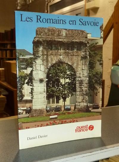 Livre ancien Savoie - Les Romains en Savoie - Davier, Daniel