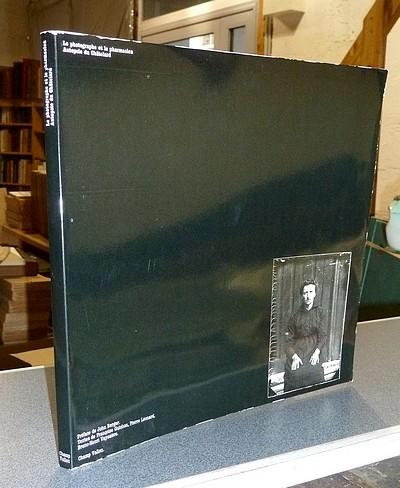 Livre ancien Savoie - Le Photographe et le Pharmacien, Autopsie du Châtelard. 1892-1934, 500 plaques... - Guichon, Françoise & Léonard, Pierre & Vayssière, Bruno-Henri