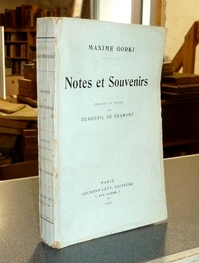 Notes et souvenirs - Gorki, Maxime