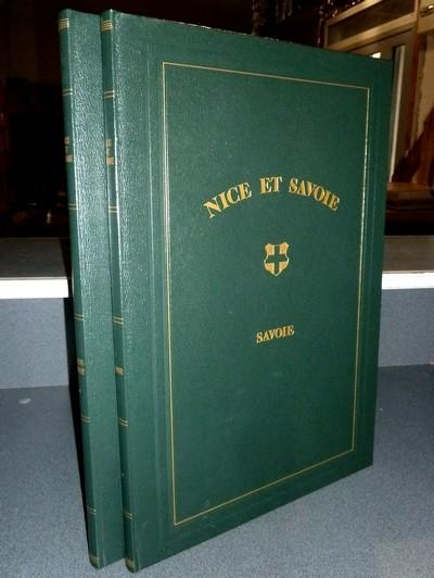 Livre ancien Savoie - Nice et Savoie, sites pittoresques, monuments, description et histoire des... - Benoist (Félix) & Dessaix (Joseph)