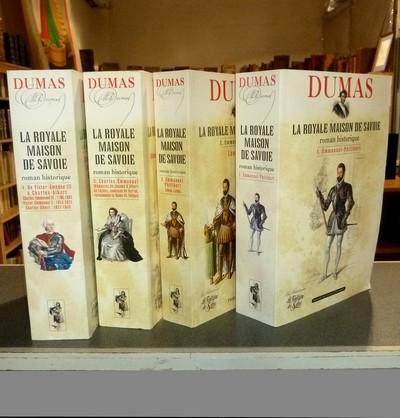 Livre ancien Savoie - La Royale Maison de Savoie (4 volumes, complet). Emmanuel Philibert - Charles... - Dumas, Alexandre